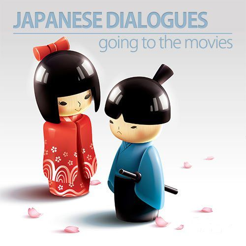 Japanese Dialogue: Let's Go to the Movies