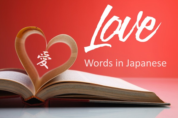 Love Words in Japanese